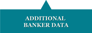 ADDITIONAL BANKER DATA